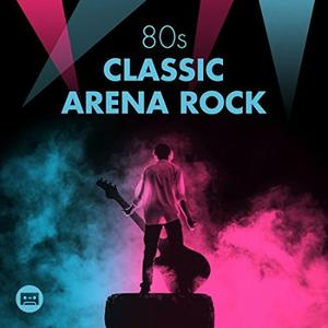 VA - 80's Classic Arena Rock (2018)