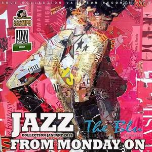 VA - Jazz From Monday On (2019)