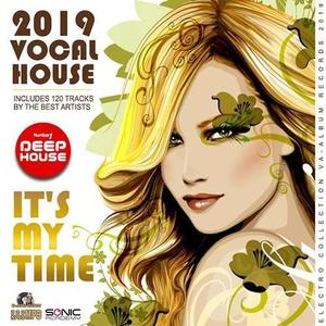 VA - It's My Time: Vocal House 2019 (2019)