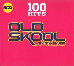 VA - 100 Hits Old Skool Anthems (5CD) (2019)